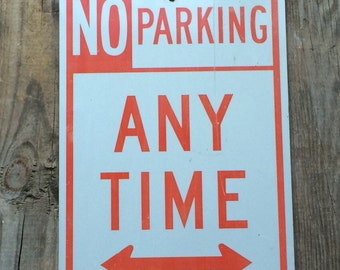 Vintage Metal No Parking Sign Red White Industrial Decor
