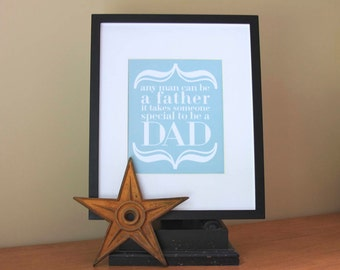 Fathers Day Gift . Love Art Print . Daddy Dad DaDa Stepdad . Birthday . To Be a Dad . Baby Shower Gift . Gifts for Father . Pregnancy