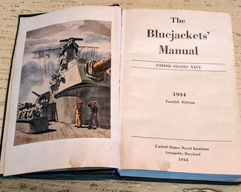 World War 2, WW-II, WW-2, Book The Bluejackets Manual United States Navy Naval Institute 1944 Annapolis, Md 12th Edition Excellent Condition