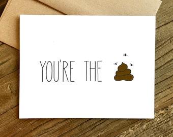 Lustige Danksagung - bist du der Sh-t. Glückwunsch-Karte.