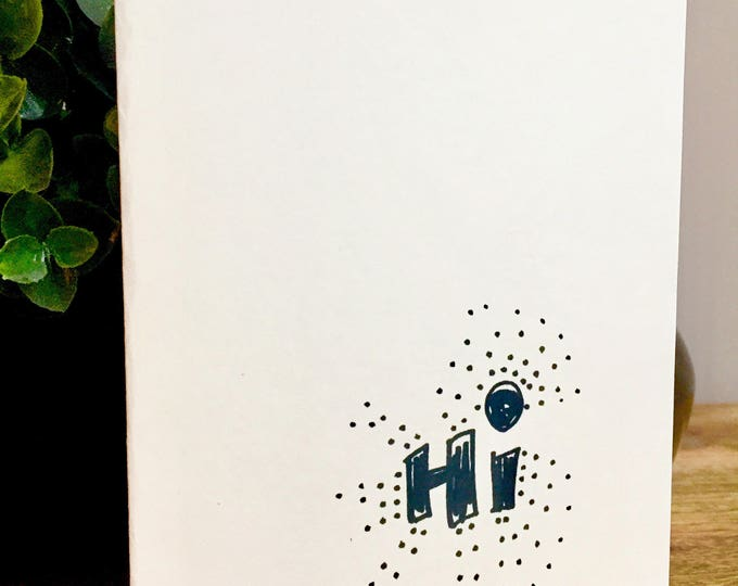 handmade hello card, hi card, just wanted to say hi card, hello, bulk greeting cards, sidesandwich, handlettered hello card