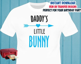 Easter , Easter Bunny Daddy , Iron On Transfer , Easter Bunny Daddy Shirt Design , DIY Shirt Transfer , Digital Files , Instant Download