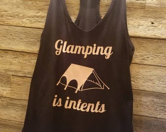 Glamping Is Intents Tank Top
