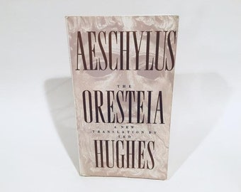 Vintage Play Book Aeschylus The Oresteia - A New Translation by Ted Hughes Softcover