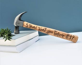 Personalised Hammers, 5th Wooden Anniversary Gift, Romantic Gift, Hammer Gift for Husband, Custom Hammers, Birthday Gift Ideas, Fathers Day
