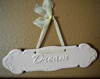 Shabby Chic Ceramic Dream Plaque Childs Bedroom Girls Bedroom