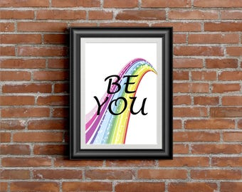 Be You - DIGITAL PRINT