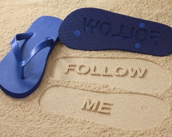 Follow Me Flip Flops sand imprint flip flops *check size chart, see 3rd product photo*