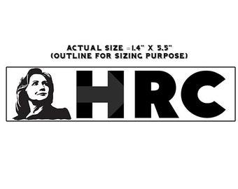 "Hillary Clinton Still With Her HRC 1.5"" x 5.5"" Vinyl Sticker"