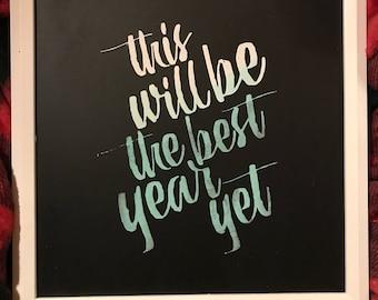 Best Year Yet chalk print