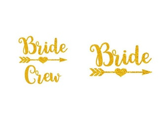 Glitter Bride and BrideCrew with Heart Arrow - Iron-On Decal - Heat Transfer Vinyl DIY - Bridal Shower Bachelorette Bridesmaid Party Gift