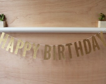 """Happy Birthday Banner - Glitter Letters - Gold, Silver, or Rose Gold - Birthday Decoration or Photo Prop - 5"""" Tall"""