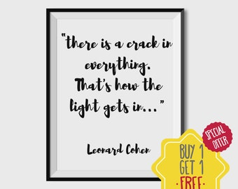 Leonard cohen quote, song lyrics wall art printable, song prints, Downloadable quotes, inspirational wall art, leonard cohen lyrics, songs