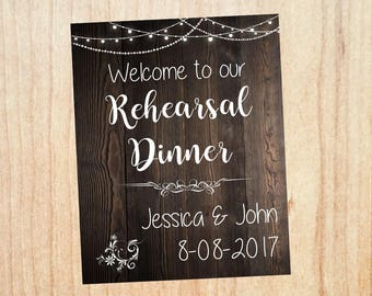 Rehearsal Dinner welcome sign. Wedding Rehearsal Dinner decorations. rustic PRINTABLE poster digital customized personalized