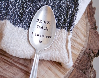 Hand Stamped Vintage Spoon. Dear Dad, I love you. Stocking Stuffer. Gift for Husband. Gift for father.