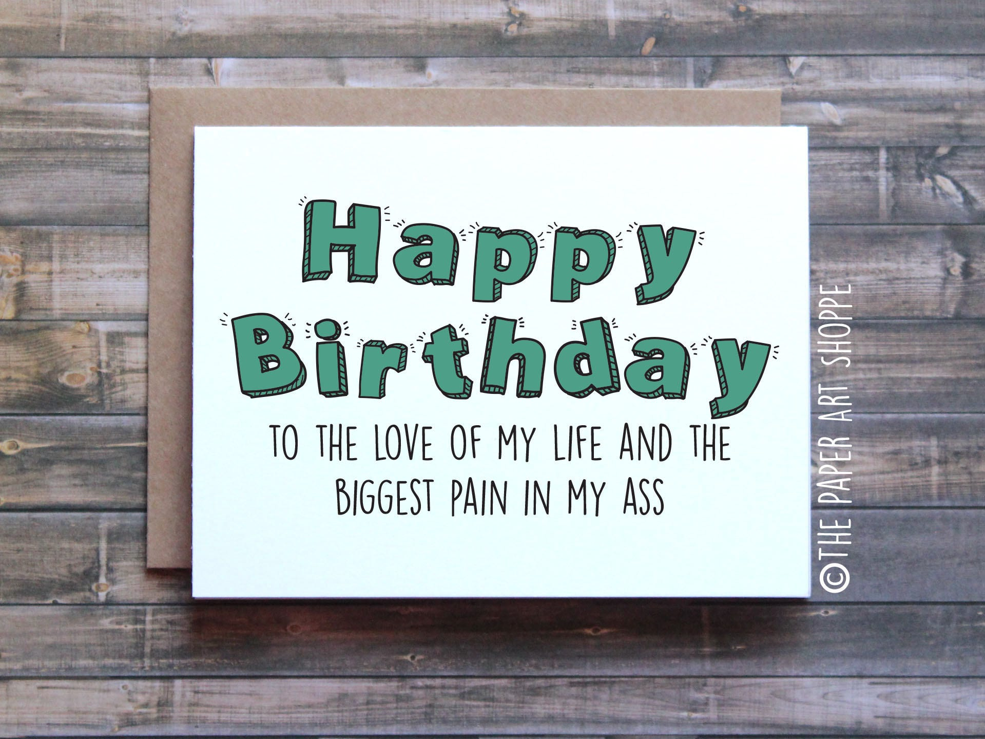 Funny birthday card happy birthday to the love of my life and
