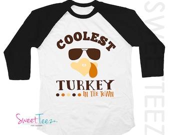 Thanksgiving Shirt Raglan Coolest Turkey in Town Thanksgiving Boy Girl Shirt Turkey Shirt Raglan Shirt