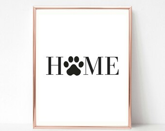 Home with Paw Print, Printable Quote, Cat Lover Gift, Dog Lover Gift, Cat Mom Gift, Dog Mom Gift, Cat Quote, Dog Quote, Printable Wall Art