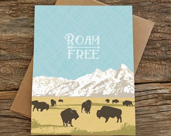 roam free card / wild and free / bison