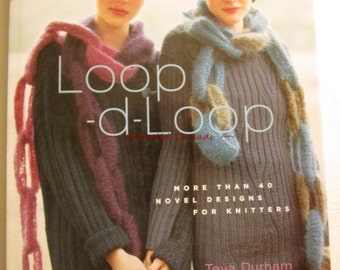 Loop-d-Loop 40 novel designs for knitters Durham Sweater Scarf Knitting Patterns bk201