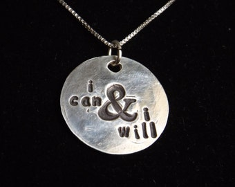 I Can and I Will necklace, Determination jewelry, Encouragement necklace, Inspirational jewelry, Graduation gift, Gifts for her, Persevere