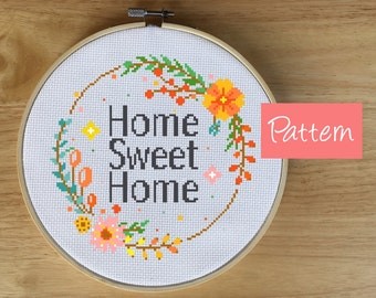 Modern Cross Stitch Pattern Home Sweet Home, Home Cross Stitch Pattern, Modern Wreath Cross Stitch, Floral, Flower, PDF, Chart, Gift, Spring