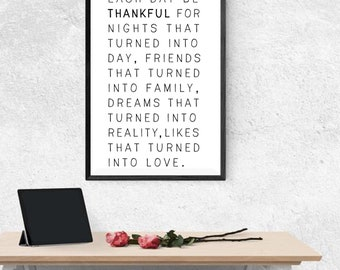 Each Day be Thankful Print Motivational Quote A4 size Print Wall Home Decor Art