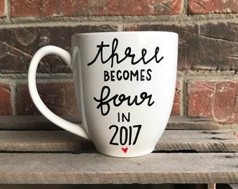 Three Becomes Four | Two Becomes Three | Mug | Pregnancy Mug | Pregnancy Announcement | Baby Announcement | Pregnant | Family
