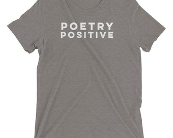 Poetry Positive - Short sleeve t-shirt
