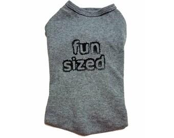 Fun Sized Dog Shirt