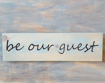 """Carved """"be our guest"""" SIGN, Blue, Guest Room Sign"""