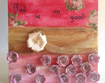 God is so Good Mixed Media Assemblage - Christian Art - 3D Art - Mixed Media Collage