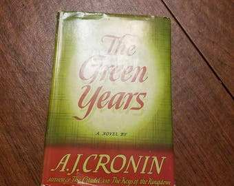 The Green Years By AJ Cronin Copyright 1944