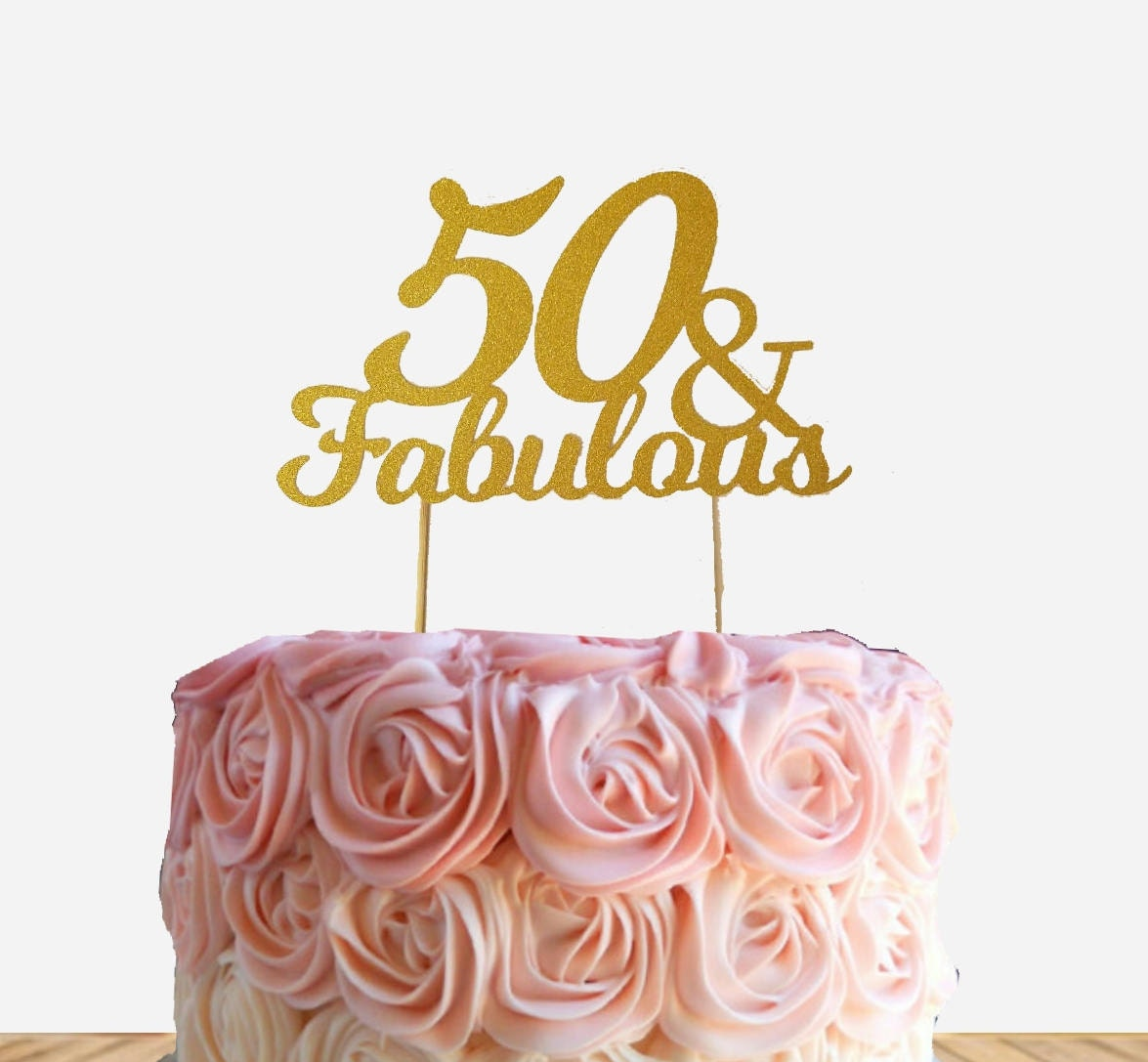 50 Fabulous Cake Topper 50th Birthday Cake Topper Fifty