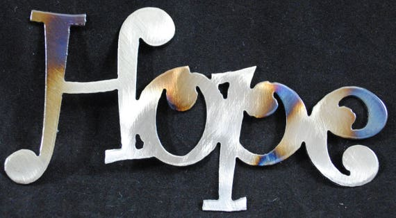 Hope, Metal Words, Metal Signs, Inspirational Words, Home Decor, Office Decor, Hope Sign, Metal Wall Expressions, Metal Wall Sayings