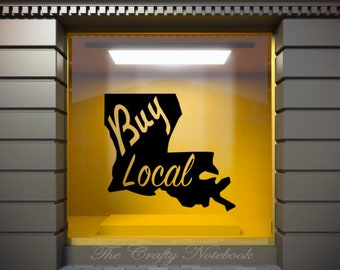 Buy Local Small Business Decal Vinyl Sticker • Louisiana • Small Business • NOLA Business • Choose Your Color/Size • Large Orders Welcome