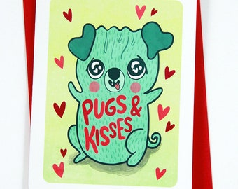 Pugs and Kisses - Punny Valentines day card funny i love you card anniversary card Dog Lover Valentines day card Pun