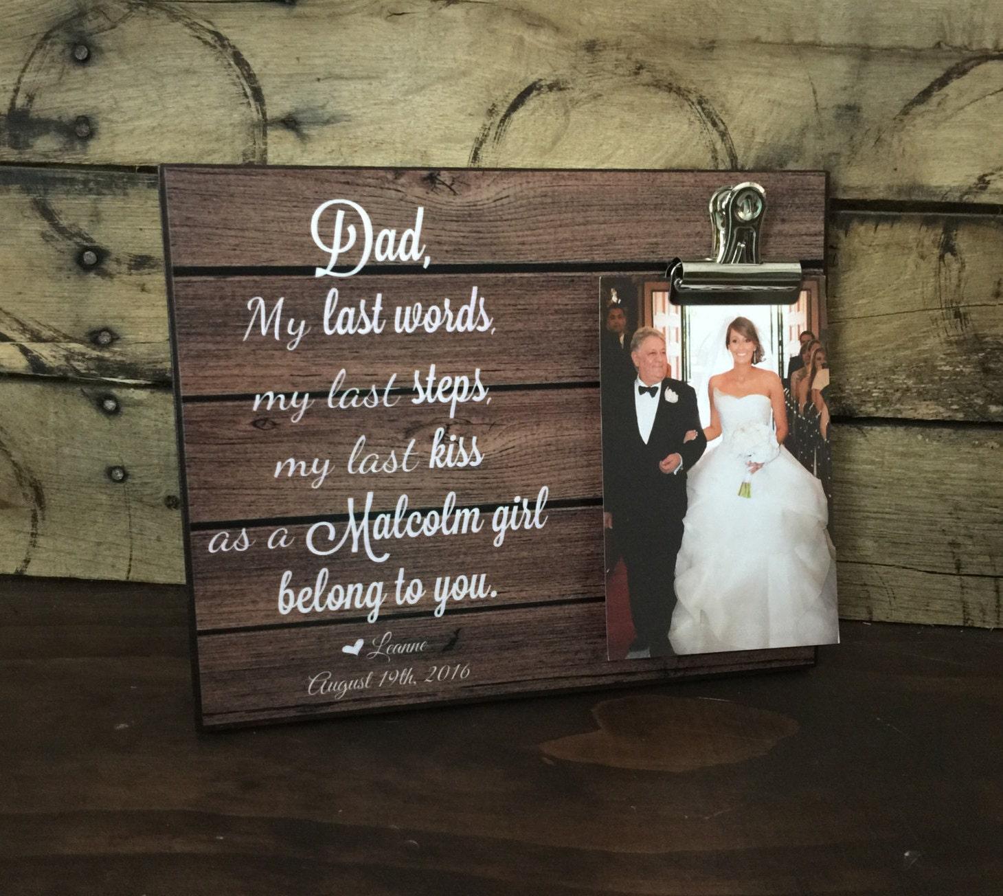 Personalized Wedding Gift, My last words my last steps my last kiss ...
