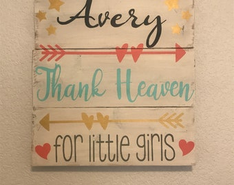 Thank heaven for little girls, personalized baby room decor, little girls, thank heavens, baby girl decor, nursery, little girl room