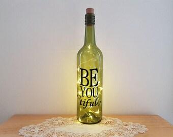 Lit Bottle Kit - Be You Tiful, Bottle Lamp, Wine Bottle Light, Bottle Light, Table Decor, Unusual Gift, Bottle, Craft Kit, Crafty Creases