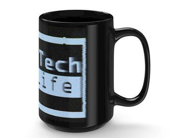 High Tech Low Life Black Mug 15Oz