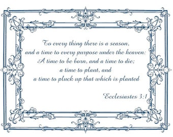 Ecclesiastes 3:1 Vinyl Wall art - To every thing there is a season
