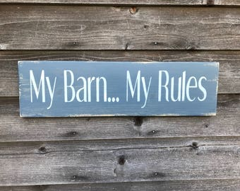 "Primitive rustic sign, wood sign, My Barn...My Rules""  primitive wood sign , red sign, barn sign, primitive home decor, Farmhouse decor,"