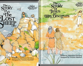 The Story of Jesus and His Disciples and The Story of the Lost Sheep, Two Story Books for Children - Alice in Bibleland Series- Vintage