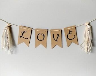 LOVE- Kraft handlettered bunting banner with tassels- handmade upcycled decor- shabby chic love engagement wedding decor
