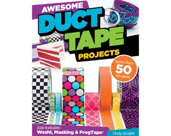 Awesome Duct Tape Projects Craft Book -- Autographed Copy with Sticker Templates