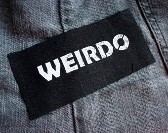 Weirdo patch black - weird, goth, the craft, riot grrrl, girl power, feminist, grrl, punk,