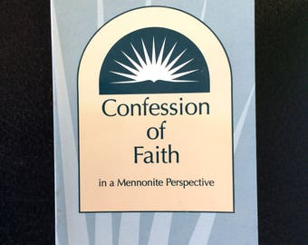 Confessions of Faith in a Mennonite Perspective