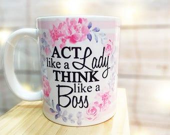 lady boss mug, act like a lady mug, boss lady mug, lady mug, wreath mug, feminine mug, gift for her, work mug, mothers day mug, boss mug