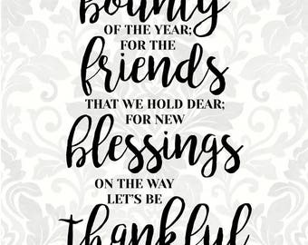 Bounty Friends Blessings Thankful; Thanksgiving svg; Thanksgiving poem (SVG, PDF, Digital File Vector Graphic)